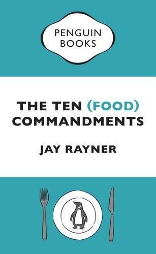 The Ten (Food) Commandments por Jay Rayner