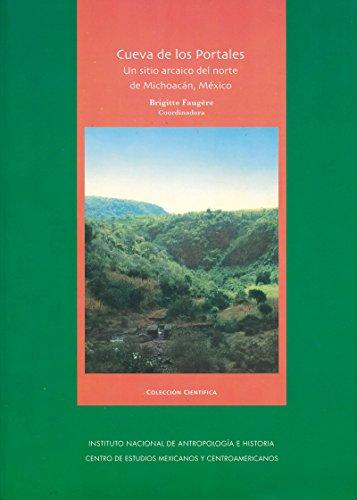 Cueva de los Portales: un sitio arcaico del norte de Michoacán, México (Arqueología)