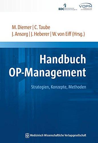 Handbuch OP-Management: Strategien. Konzepte. Methoden