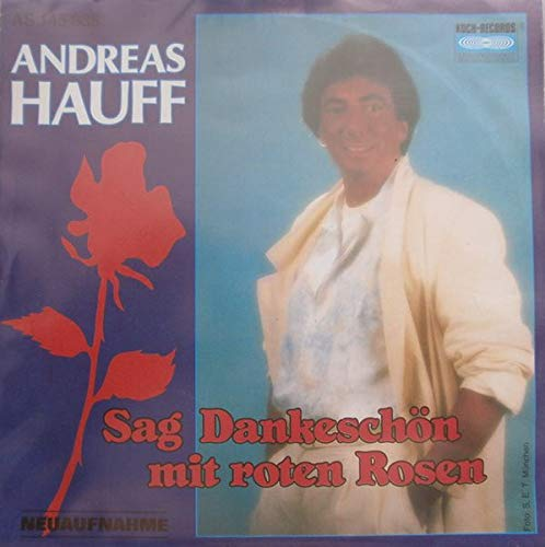 Sag' Dankeschön Mit Roten Rosen (Neuaufnahme) [Vinyl Single 7''] (Single Rote Rose)