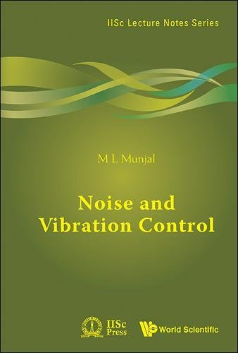 Noise and VIbration Control (IISc Lecture Notes Series)