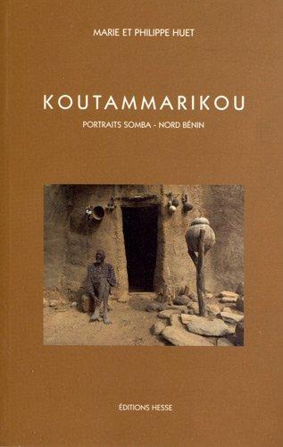 Koutammarikou : Portraits Somba - Nord Bénin