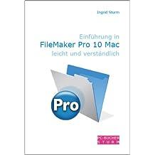 Einführung in FileMaker Pro 10 Mac leicht und verständlich