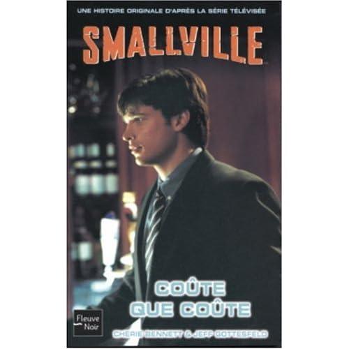 Smallville, Tome 15 : Coûte que coûte