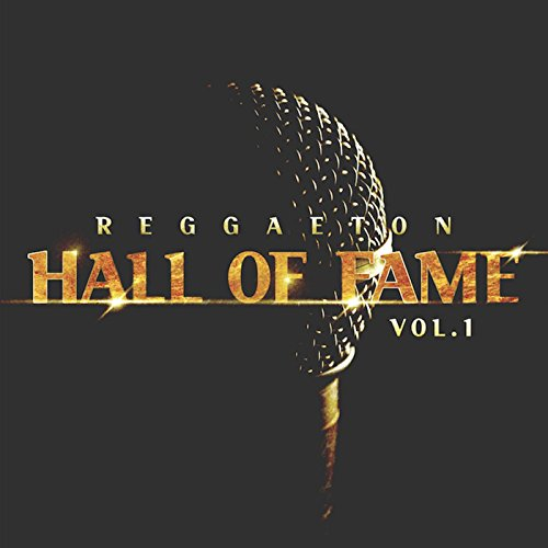 Reggaeton Hall of Fame, Vol. 1
