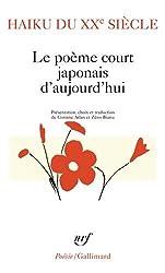 Haiku du XXe siècle: Le poème court japonais d'aujourd'hui