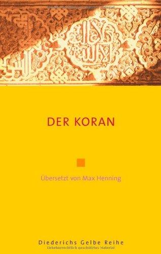 Der Koran (Diederichs Gelbe Reihe)