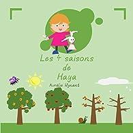Les 4 saisons de Haya par Aurélie Wynant