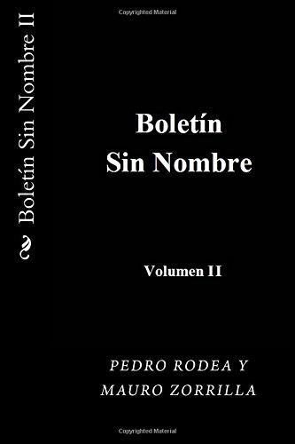 Boletin sin Nombre II: Volume 2