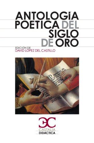 Antología poética del siglo de oro (Castalia Didáctica. C/D.) por Varios Autores
