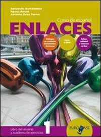 Enlaces. Con Enlaces civilizacion. Per le Scuole superiori. Con CD Audio. Con CD-ROM: 1
