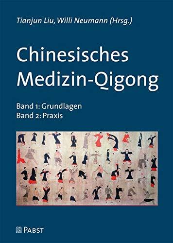 Chinesisches Medizin-Qigong: Band 1 + Band 2