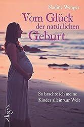 Vom Glück der natürlichen Geburt: So brachte ich meine Kinder allein zur Welt