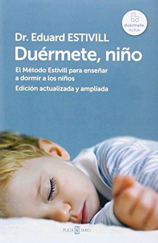Duérmete, Niño - Edición Actualizada Y Amplia (OBRAS DIVERSAS) de EDUARD ESTIVILL (20 feb 2014) Tapa