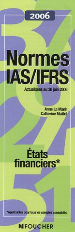 Normes IAS/IFRS : Etats financiers (Ancienne Edition)