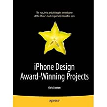 [(iPhone Design Award Winning Projects)] [ By (author) Chris Dannen ] [January, 2010]