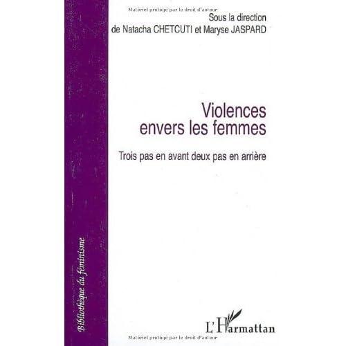 Violences envers les femmes. : Trois pas en avant deux pas en arrière de Natacha Chetcuti (13 mars 2007) Broché