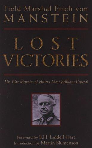 Lost Victories: The War Memoirs of Hilter's Most Brilliant General: War Memoirs of Hitler's Most Brilliant General (Zenith Military Classics) por Erich Manstein