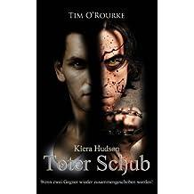Toter Schub: (Buch Acht der zweiten Staffel der Kiera Hudson-Reihe): Volume 8 (Kiera Hudson-Reihe - Zweite Staffel)