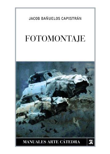 Fotomontaje (manuales arte cátedra)