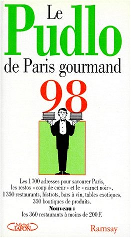 Le Pudlo de Paris gourmand 1998
