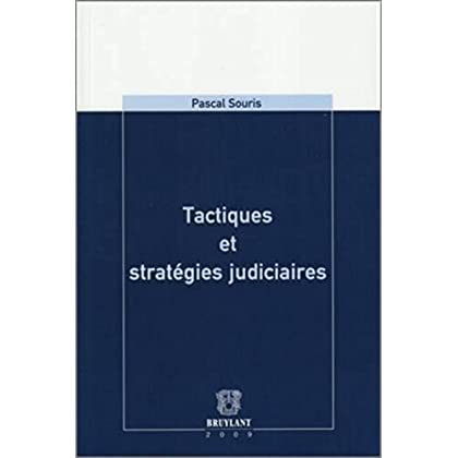 Tactiques et stratégies judiciaires