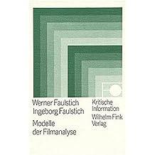 Kritische Information, Bd.57, Modelle der Filmanalyse