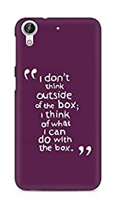 AMEZ i dont think out of the box Back Cover For HTC Desire 626 G Plus
