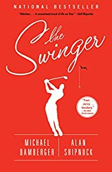 The Swinger: A Novel (English Edition)