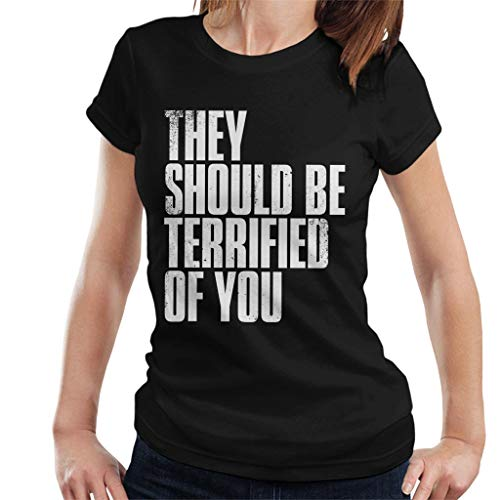 Cloud City 7 The Last of Us II They Should Be Terrified of You Women's T-Shirt (Us Clicker Of The Last)