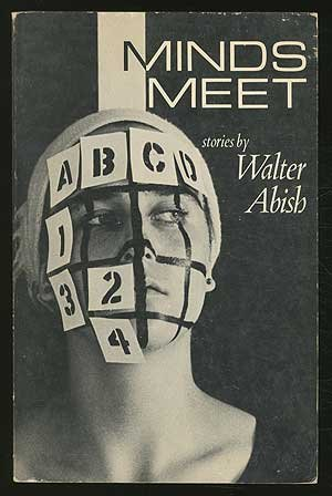 Minds Meet by Walter Abish (1975-05-01)