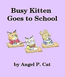 Busy Kitten Goes to School (English Edition)