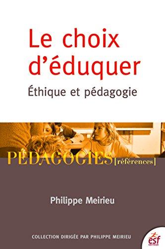 Le choix d'éduquer: Ethique et pédagogie