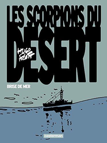 Les Scorpions du désert, Tome 5 : Brise de mer (Nouvelle édition 2015)