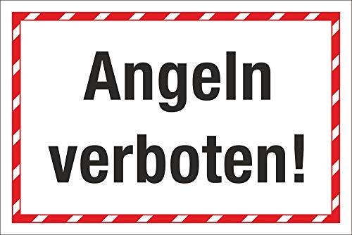 WERBEPUNKT. Schild Angeln verboten Hinweisschild 3 mm Alu-Verbund 300 x 200 mm