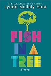 [(Fish in a Tree)] [By (author) Lynda Mullaly Hunt] published on (May, 2015)