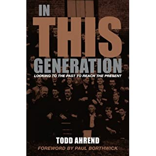 In This Generation: Looking to the Past to Reach the Present (English Edition)