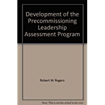 Development of the Precommissioning Leadership Assessment Program