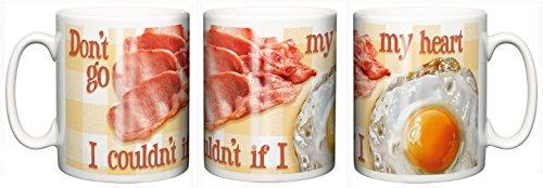 IiE, Don't go Bacon my Heart, I couldn't if you Fried, Keramischer Kaffee oder Tee Becher (Meine Einzige Tasse Kaffee)