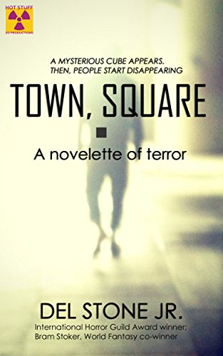 Town, Square: A novelette of terror (English Edition)