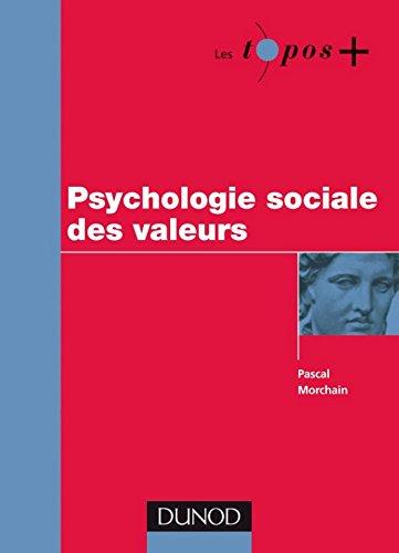 Psychologie sociale des valeurs (Management Sup) par Pascal Morchain