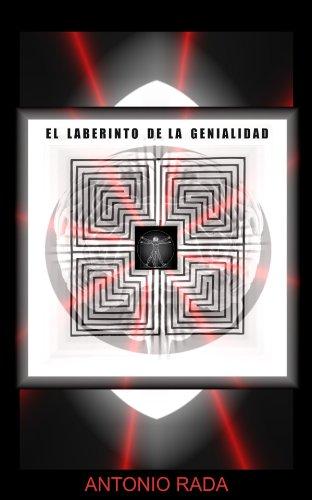 El Laberinto de la Genialidad por Antonio Rada García