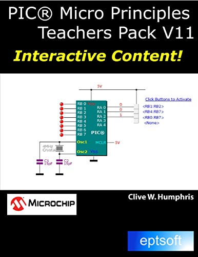 PIC® Micro Principles Teachers Pack V11 (English Edition) (Pic Micro)