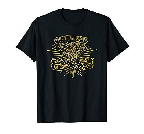 In Crust We Trust - Lustiges Pizza Essen Junk Food T-Shirt (Food-t-shirts Junk)