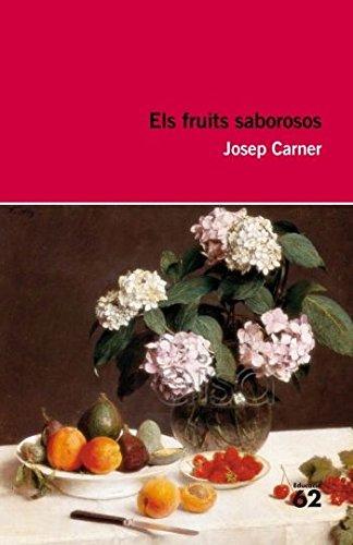 Els fruits saborosos (Educació 62) por Josep Carner Puigoriol