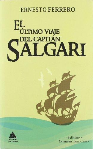 EL ÚLTIMO VIAJE DEL CAPITÁN SALGARI (Ático de los Libros)