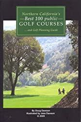 Northern California's Best 100 Public Golf Courses One edition by Doug Dawson (2009) Perfect Paperback