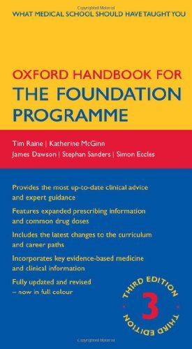 Oxford Handbook for the Foundation Programme (Oxford Medical Handbooks) by Tim Raine (2011-11-01)