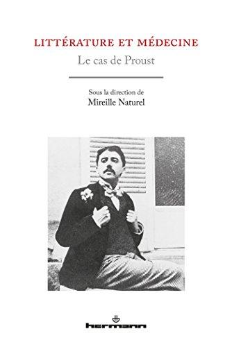 Littérature et médecine: Le cas de Proust