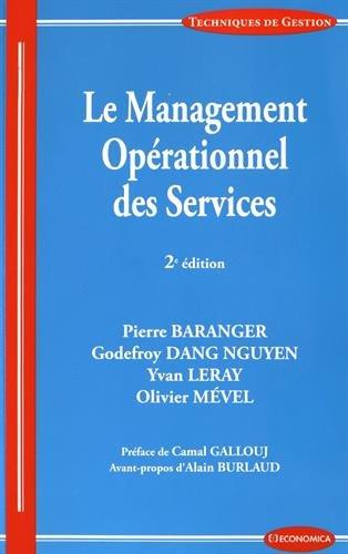 Management Operationnel des Services, 2e ed. (le) par Baranger Pierre, Mevel Olivier